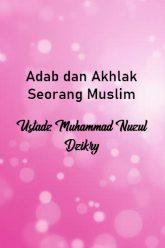 Adab dan Akhlak Seorang Muslim-poster