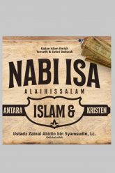 Nabi Isa 'Alaihissalam, Antara Islam – Kristen POSTER