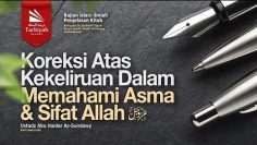 koreksiKoreksi Atas Kekeliruan Dalam Memahami Asma & Sifat Allah (Membenahi Aqidah)
